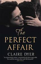 Dyer, Claire, The Perfect Affair, Very Good Book