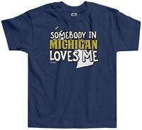 Threadrock Kids Somebody In Michigan Loves Me Toddler T-shirt Wolverine State