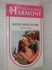 SOGNO RIVELATORE Daphne Clair Harlequin Mondadori 1990 harmony 690 romanzo libro