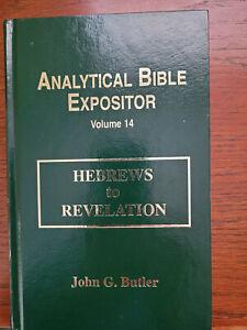 Analytical Bible Expositor (Hebrews to Revelation) Volume 14 by John G Butler