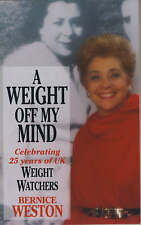 A Weight Off My Mind: My Life and the Story of Weight Watchers-ExLibrary