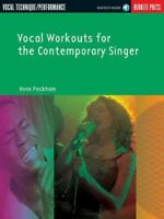 Vocal Workouts For The Contemporary Singer : Vocal technique/Performance - In...