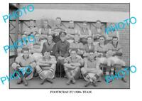 8x6 PHOTO OF OLD FOOTSCRAY FC TEAM c1930 VICTORIA