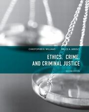 Ethics, Crime, and Criminal Justice by Christopher R. Williams (English) Paperba