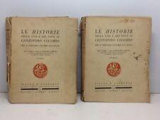 1930-LE HISTORIE DELLA VITA E DEI FATTI DI CRISTOFORO COLOMBO-ALPES,MILANO