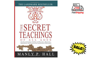 The Secret Teachings of All Ages - Manly P. Hall (Paperback) - An Encyclopedi...