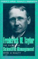 Frederick W. Taylor: The Father of Scientific Management : Myth and-ExLibrary