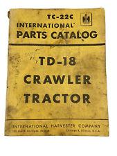 International Harvester Parts Catalog Tc 22c Tad 18 Crawler Tractor