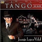 Tango De Bute, Juan Lopez Vidal, Audio CD, New, FREE & FAST Delivery