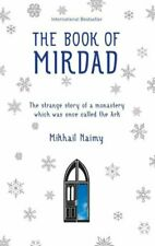 The Book Of Mirdad by Mikhail Naimy 9781907486401   Brand New   Free UK Shipping