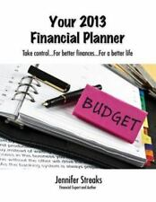Your 2013 Financial Planner by Jennifer Streaks (2013, Paperback)