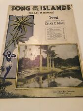 SONG OF THE ISLANDS (NA LEI O HAWAII) by CHARLES E. KING (1929 SHEET MUSIC) VTG