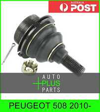 Fits PEUGEOT 508 2010- - Upper Ball Joint
