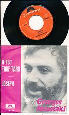 "GEORGES MOUSTAKI 45 TOURS 7"" GERMANY JOSEPH"