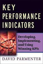 Key Performance Indicators: Developing, Implementing,and Using Winning KPIs, Par