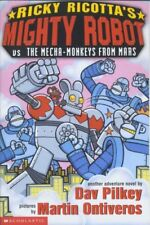 Mighty Robot Versus the Mecha Monkeys from Mars (Ricky Ricotta),Dav Pilkey, Mar
