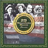 Various Artists - 25 Mountain Music Classics (Songs of Rural America, 2005)