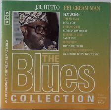 J.B. HUTTO, Pet Cream Man [1995 CD] Orbis Collection