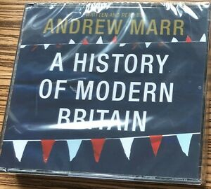 AUDIO BOOK Andrew Marr A HISTORY OF MODERN BRITAIN on 6 x CDs read by the author