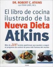 El Libro de Cocina Ilustrado de la Nueva Dieta Atkins (Spanish-ExLibrary