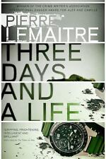 Lemaitre Pierre/ Wynne Fran...-Three Days And A Life  BOOK NEW