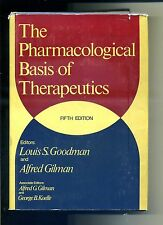 THE PHARMACOLOGICAL BASIS OF THERAPEUTICS # Goodman - Gilman # Fifth Edition