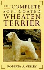 The Complete Soft Coated Wheaten Terrier