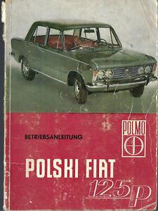 FIAT POLMO 125 p Betriebsanleitung 1968 Bedienungsanleitung Handbuch Polski BA