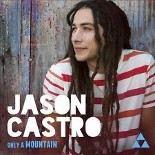 Only A Mountain, Jason Castro