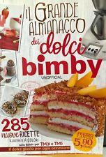 Libro Ricettario Cucina Il Grande Almanacco dei Dolci Bimby 285 nuove ricette