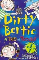 Dirty Bertie: A Trio of Trouble by Alan MacDonald, NEW Book, FREE & Fast Deliver