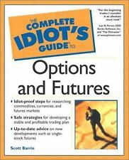 The Complete Idiot's Guide: The Complete Idiot's Guide to Options and Futures b…
