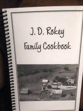 NEW J. D. ROKEY Family Recipe Cookbook Sabetha