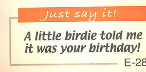 A BIRDIE TOLD ME ITS YOUR BIRTHDAY L@@K@example @art impressions rubber stamps