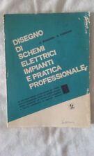 Disegno di schemi elettrici Vol. 1 - Bussoni e Fornari - Ed. SEI - 1974