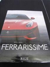 FERRARI /FERRARISSIME-GRAND LIVRE DES VOITURES DE TOURISME PAR BRIAN LABAN -2012