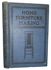 1910, 1st, HOME FURNITURE MAKING, by G A RAETH, FOR AMATEUR WOOD WORKERS