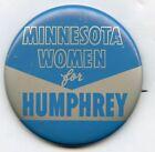 Minnesota Women for Hubert Humphrey 1950's Pinback Button Pin Vote Vintage BK750