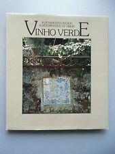 A Demarcated Region A Denomination of Origin Vinho Verde 1986 Portugal
