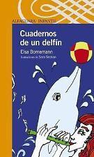 Cuadernos de Un Delfin - Acceptable - Bornemann, Elsa - Paperback