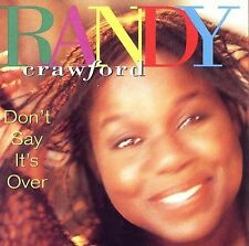 RANDY CRAWFORD - DON'T SAY IT'S OVER (NEW CD)