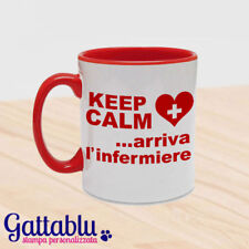Tazza color Keep Calm Arriva l'infermiere regalo laurea scienze infermieristiche