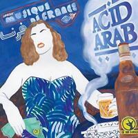 Acid Arab - Musique De France (NEW CD)