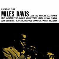 Miles Davis - Miles Davis and The Modern Jazz Giants [CD]