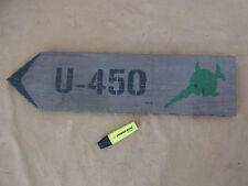 KRIEGSMARINE WW2 VINTAGE U-BOOT SIGN SCHILD HOLZSCHILD U-450 Sägefisch