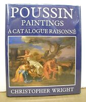Poussin Paintings A Catalogue Raisonne by Christopher Wright 1984 HB/DJ