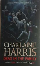 Dead in the Family: A True Blood Novel Charlaine Harris used hardback dust cover
