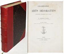 GRAMMAIRE DES ARTS DECORATIFS Décoration intérieure de la maison. 2e éd. 1882