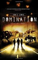 Domination (A C.H.A.O.S. Novel) by Jon S. Lewis