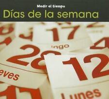 Días de la semana (Medir el Tiempo) (Spanish Edition)